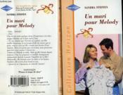 Un Mari Pour Melody - Clayton'S Made Over Mrs. - Couverture - Format classique