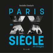 Paris au XXème siècle - Couverture - Format classique