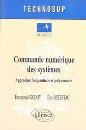 Commande Numerique Des Systemes Approches Frequentielle Et Polynomiale - Intérieur - Format classique