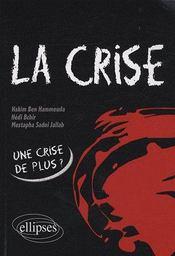La crise, une crise de plus ? - Couverture - Format classique
