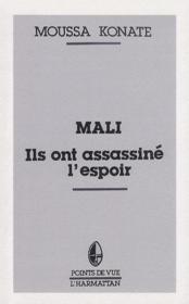 Mali, ils ont assassiné l'espoir - Couverture - Format classique