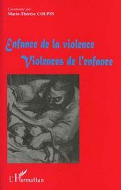 Enfance De La Violence ; Violence De L'Enfance - Intérieur - Format classique