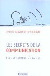 Les secrets de la communications ; les techniques de la PNL - Intérieur - Format classique