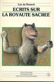 Ecrits Sur La Royaute Sacree - Couverture - Format classique
