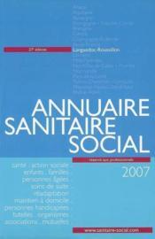 Annuaire sanitaire et social languedoc-roussillon (édition 2007) - Couverture - Format classique