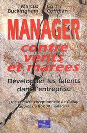Manager Contre Vents Et Marees - Intérieur - Format classique