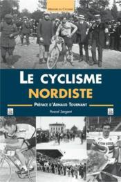 Le cyclisme nordiste - Couverture - Format classique
