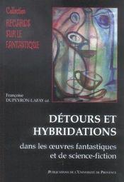 Detours Et Hybridations Dans Les Oeuvres Fantastiques Et De Science-Fiction - Intérieur - Format classique