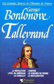 Talleyrand Br  - Georges Bordonove