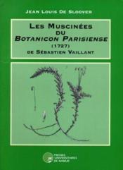 Les muscinées du botanicon parisiense (1727) de Sébastien Vaillant - Couverture - Format classique
