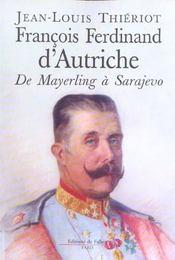 F. f.d'autriche-este de mayerling a sarajevo - Intérieur - Format classique