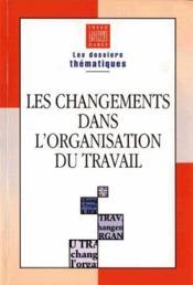 Les Changements Dans L'Organisation Du Travail - Couverture - Format classique