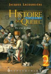 Histoire populaire du Québec t.2 ; de 1791 à 1841 - Couverture - Format classique