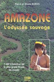 Amazone L'Odyssee Sauvage - Intérieur - Format classique