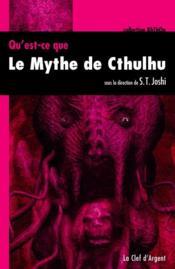 Qu'est ce que le mythe de Cthulhu ? - Couverture - Format classique