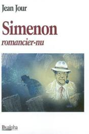 Simenon, romancier-nu - Couverture - Format classique