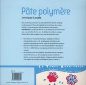 Pâte polymère ; techniques & projets - 4ème de couverture - Format classique