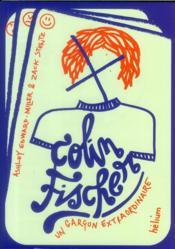 Colin Fischer ; un garçon extraordinaire - Couverture - Format classique