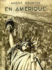 En Amerique. Collection : Hier Et Aujourd'Hui. - Couverture - Format classique