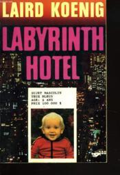 Labyrinth Hotel - Couverture - Format classique