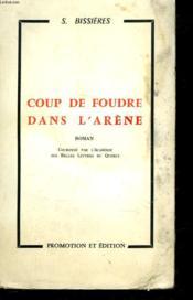 Coup De Foudre Dans L'Arene. - Couverture - Format classique