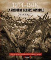La Première Guerre mondiale ; 1914-1918 - Couverture - Format classique