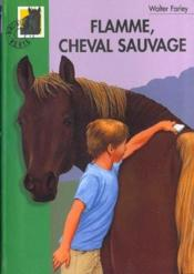 Vente  Flamme cheval sauvage  - Farley W - Walter Farley