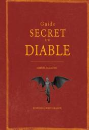 Vente livre :  Guide secret du diable  - Samuel Sadaune