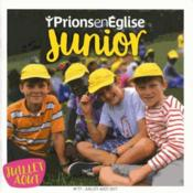 Vente livre :  Prions en Eglise junior N.77 ; juillet 2017  - Prions En Eglise Junior