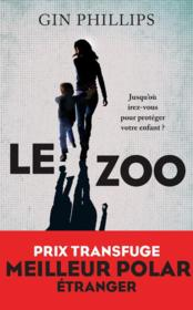 Vente livre :  Le zoo  - Phillips Gin - Gin Phillips