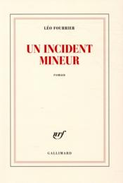 Vente  Un incident mineur  - Leo Fourrier