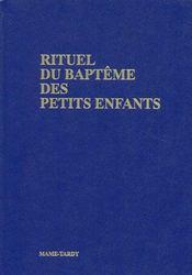 Rituel Du Bapteme Des Petits Enfants - Celebrant Relie Bleu - Couverture - Format classique