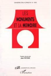 Les monuments et la mémoire - Couverture - Format classique