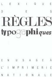 Lexique Des Regles Typographiques En Usage A L'Imprimerie Nationale ; Edition 2002 - Intérieur - Format classique