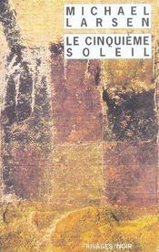 Le Cinquieme Soleil - Intérieur - Format classique
