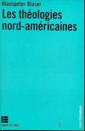 Les theologies nord-americaines - Couverture - Format classique