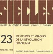 Mémoires et miroirs de la révolution française - Couverture - Format classique