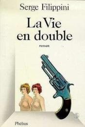 La Vie En Double - Couverture - Format classique