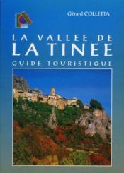 La vallée de Tinée ; guide touristique - Couverture - Format classique