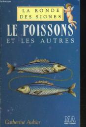 Le Poisson Et Les Autres - Couverture - Format classique