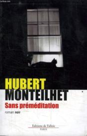 Sans Premeditation - Couverture - Format classique