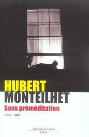 Sans premeditation - Intérieur - Format classique