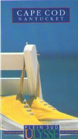 Cape Cod ; Nantucket - Couverture - Format classique