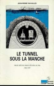 Le Tunnel sous la Manche - Couverture - Format classique