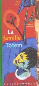 La Famille Totem - Intérieur - Format classique