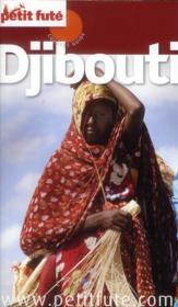 GUIDE PETIT FUTE ; COUNTRY GUIDE ; Djibouti (édition 2012-2013) - Couverture - Format classique