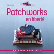 Patchworks en liberté - Couverture - Format classique