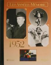 Les années-mémoires 1952 - Couverture - Format classique