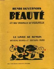 Beaute. 40 Bois Originaux De Vigoureux. Le Livre De Demain N° 104. - Couverture - Format classique