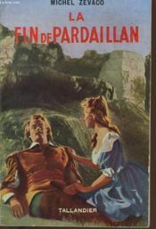 La Fin De Pardaillan - Couverture - Format classique